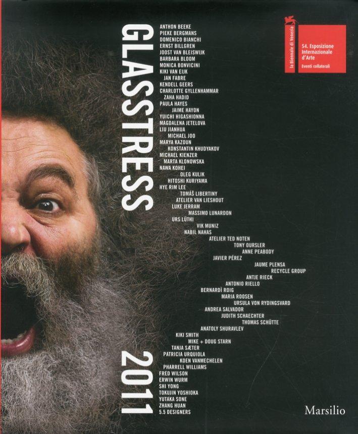 Glasstress 2011. [English Ed.]