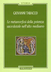 La metamorfosi della potenza sacerdotale nell'alto Medioevo