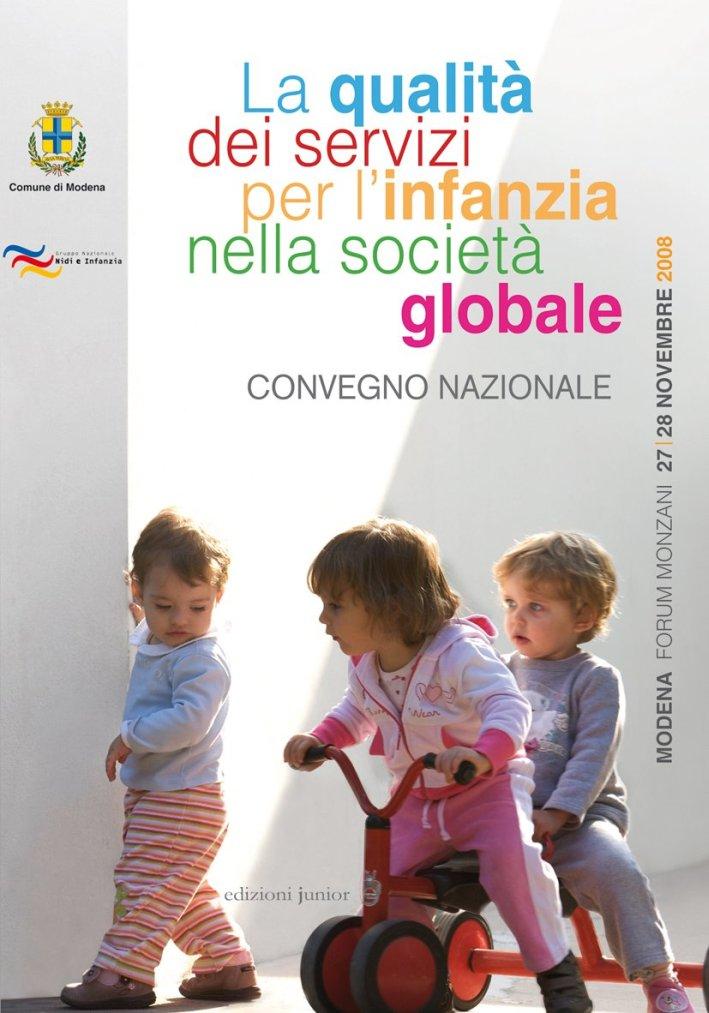 La qualità dei servizi per l'infanzia nella società globale. Convegno nazionale