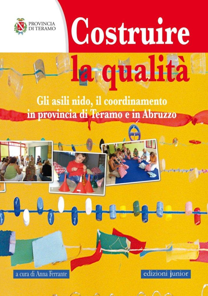Costruire la qualità. Gli asili nido, il coordinamento in provincia di Teramo e in Abruzzo