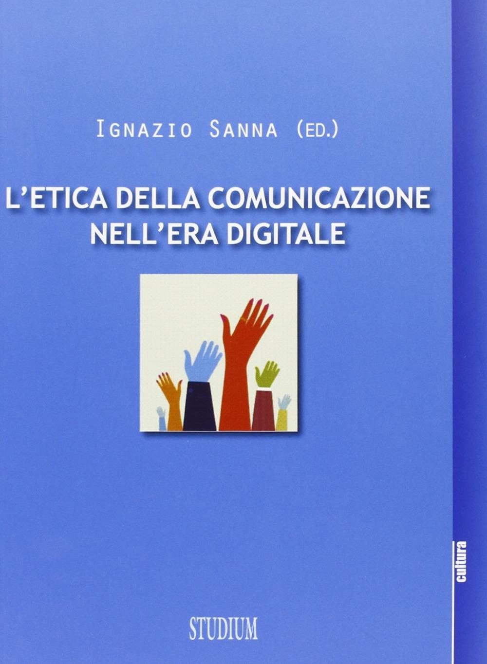L'etica della comunicazione nell'era digitale