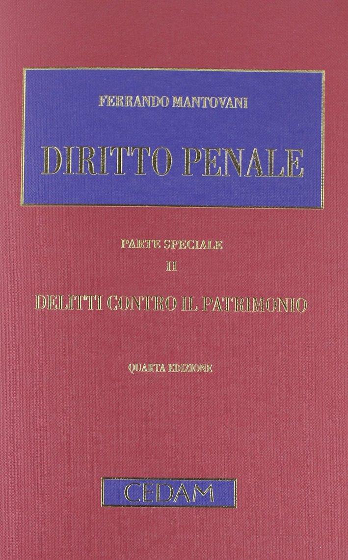 Diritto penale. Parte speciale. Vol. 2: Delitti contro il patrimonio
