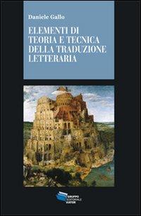 Elementi di teoria tecnica e tecnica della traduzione letteraria