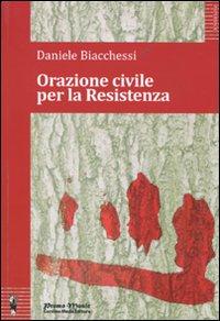 Orazione civile per la Resistenza.