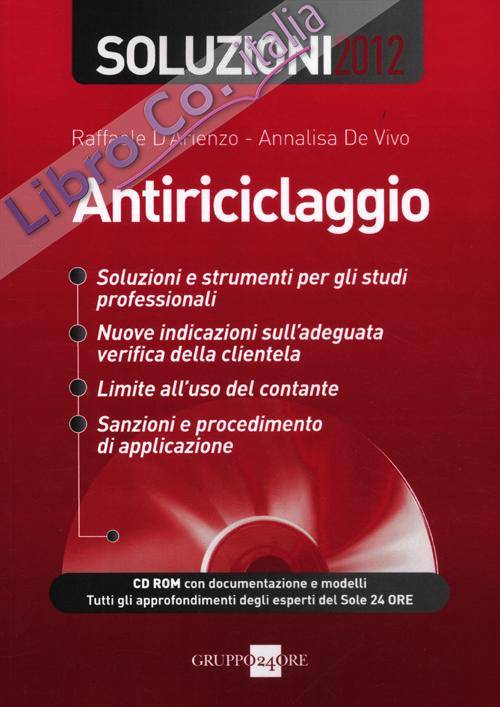 Antiriciclaggio. Soluzioni 2012. Con CD-ROM.
