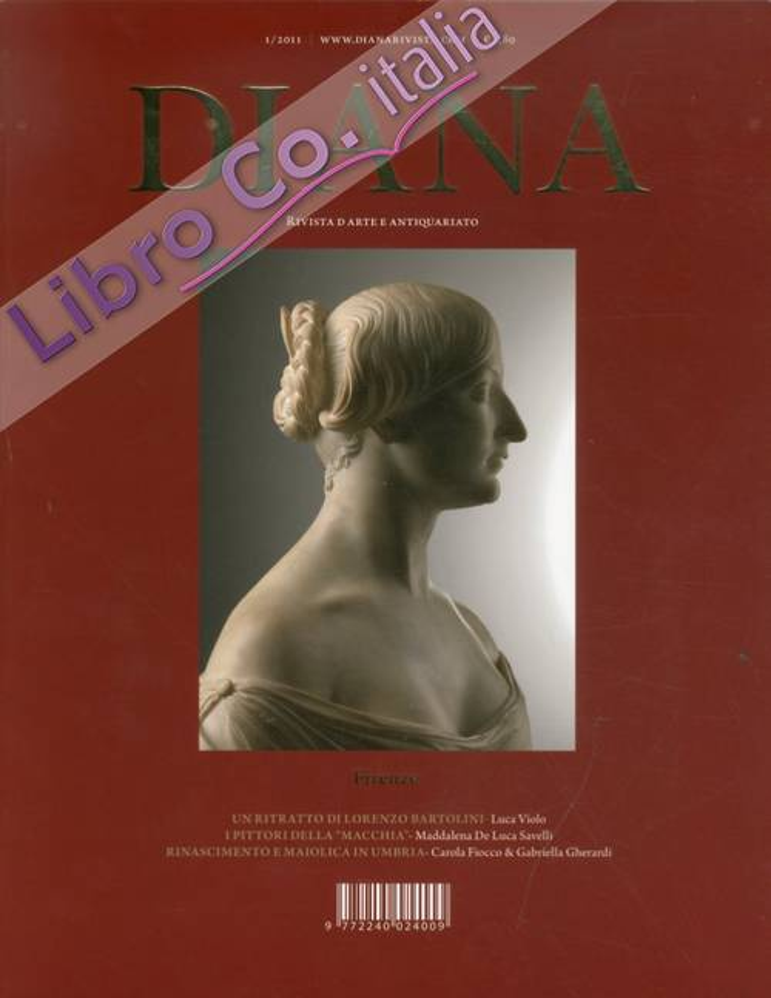 Diana. Rivista d'Arte e Antiquariato. 1. 2011