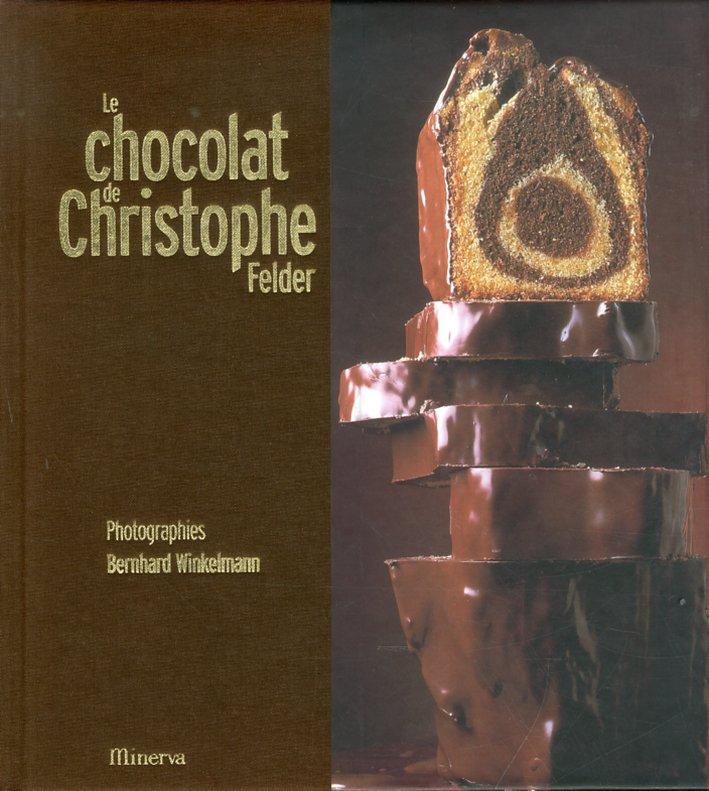 Le chocolat de Christophe Felder
