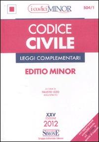 Codice civile e leggi complementari. Ediz. minor.