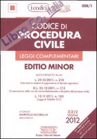 Codice di Procedura Civile e Leggi Complementari. Ediz. Minor