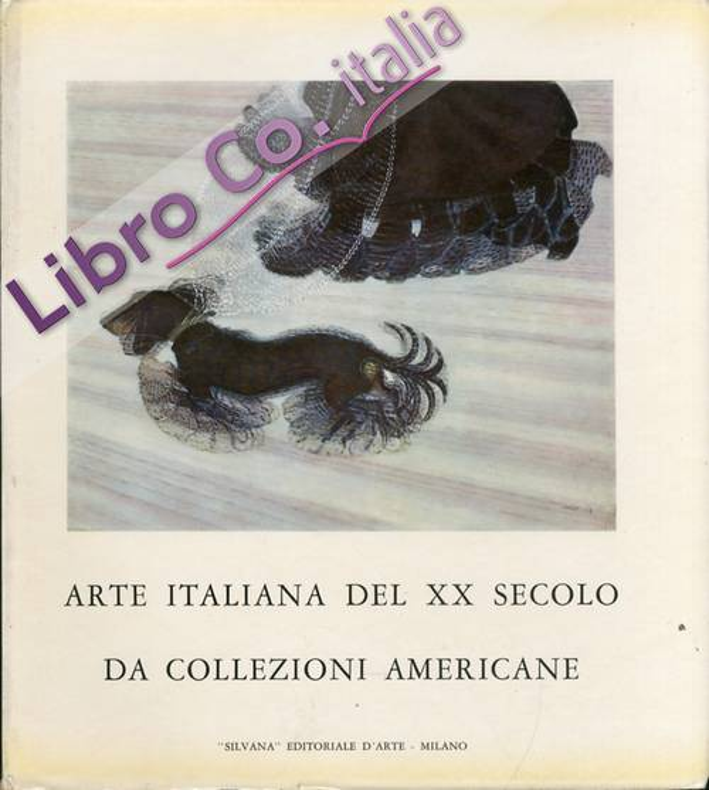 Arte italiana del XX secolo da collezioni americane.