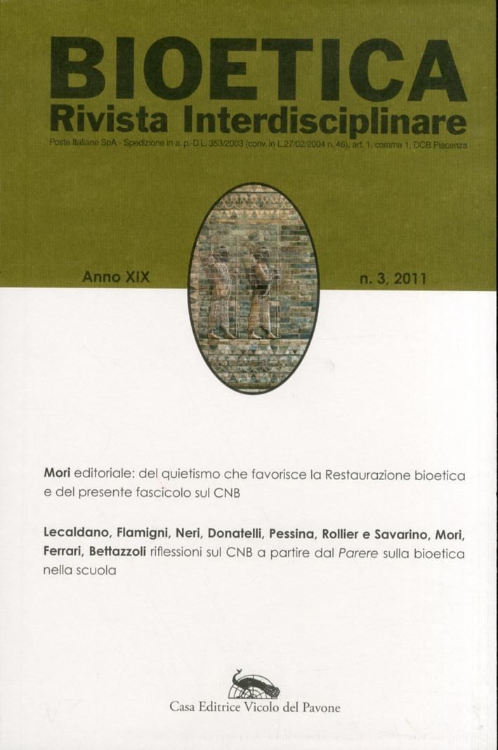 Bioetica. Rivista Interdisciplinare. Anno XIX. 3.