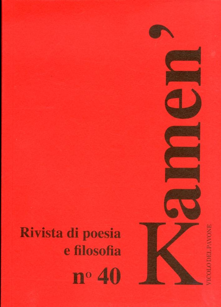Kamen'. Rivista di Poesia e Filosofia. Vol. 40