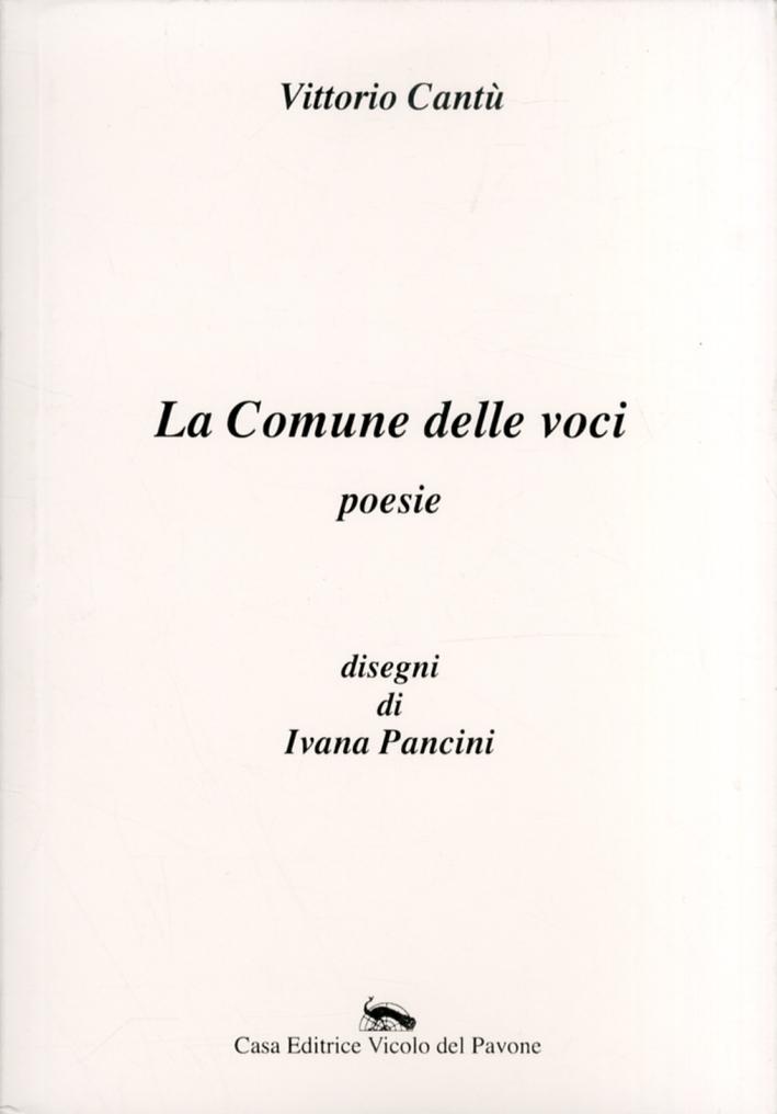 La Comune delle voci. Poesie.