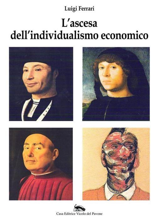 L'ascesa dell'individualismo economico.