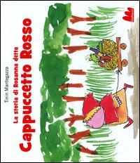 La Storia di Rosanna Detta Cappuccetto Rosso.