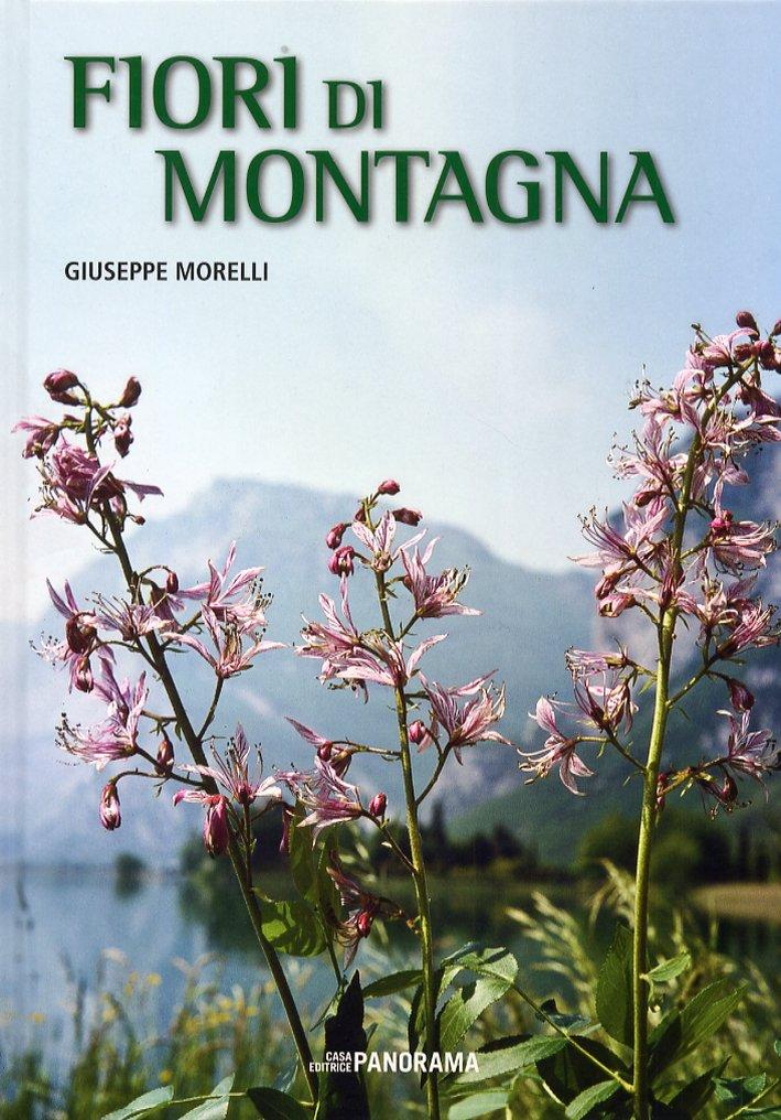 Fiori di Montagna. Iconografia Fotografica