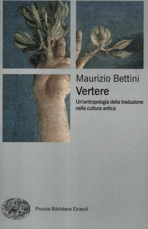 Vertere. Un'antropologia della traduzione nella cultura antica