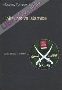 L'alternativa islamica. Aperture e chiusure del radicalismo