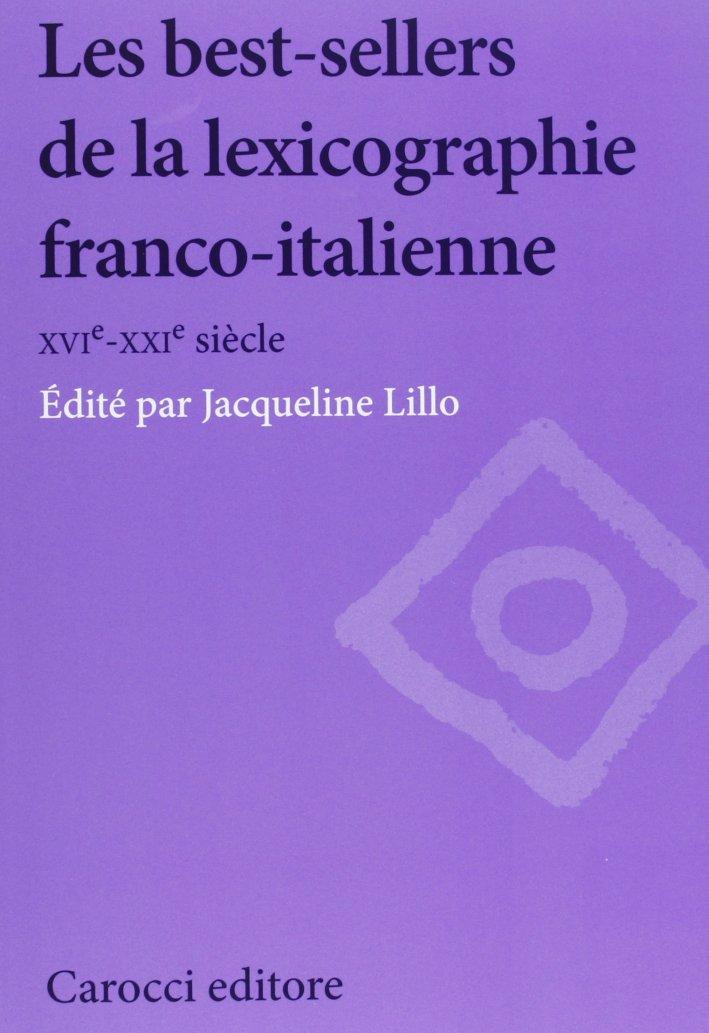 Les best-sellers de la lexicographie franco-italienne. XVI-XXI siècle