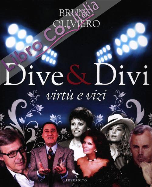 Dive & divi. Virtù e vizi. Ediz. illustrata