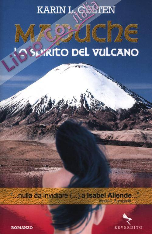 Mapuche. Lo spirito del vulcano.