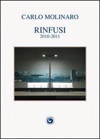 Rinfusi. 2010-2011.