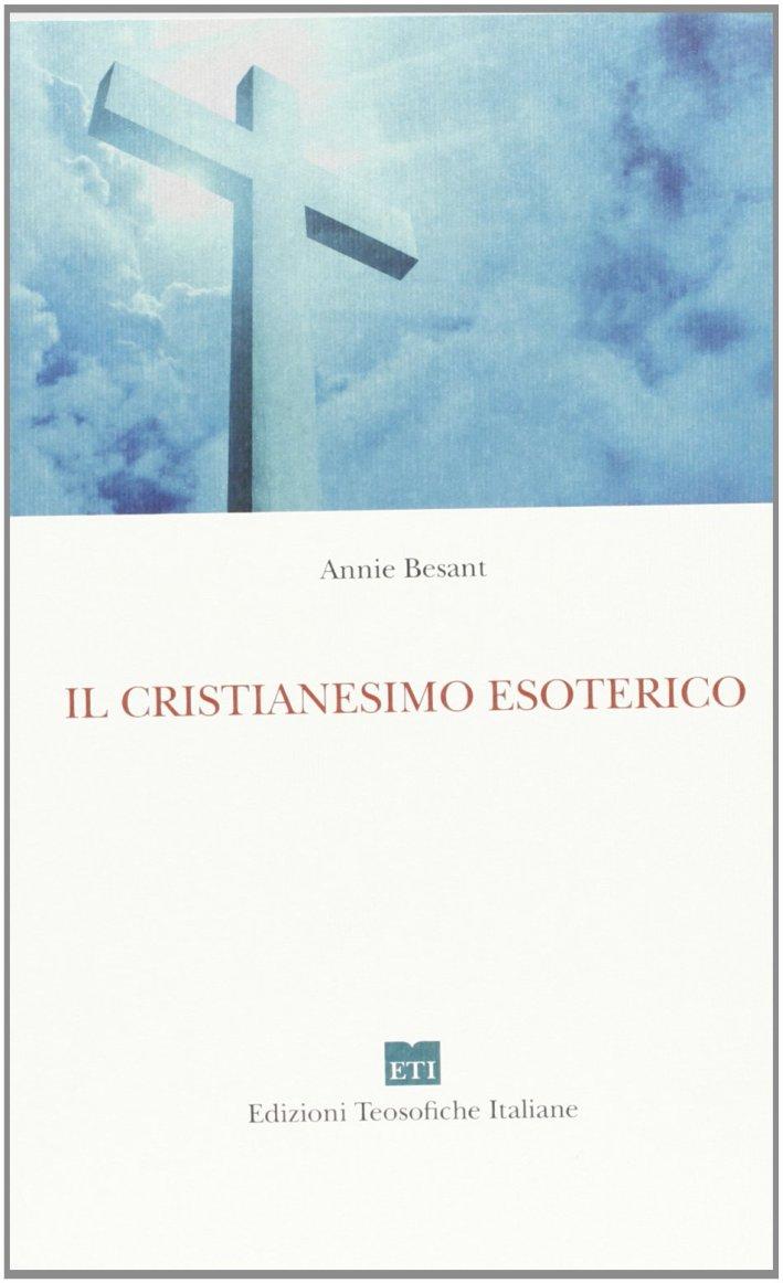 Il cristianesimo esoterico o i misteri minori
