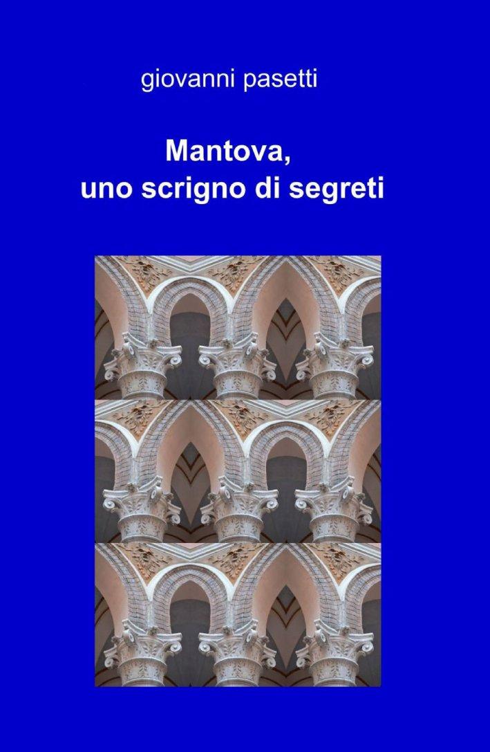 Mantova, uno Scrigno di Segreti.