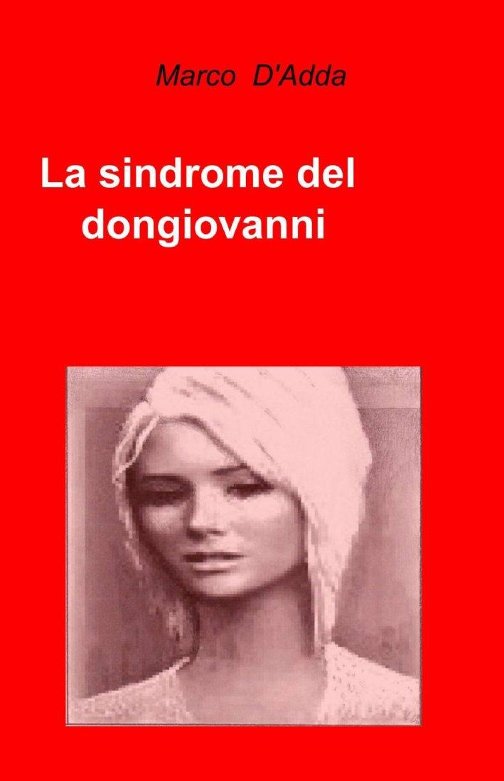 La sindrome del Dongiovanni