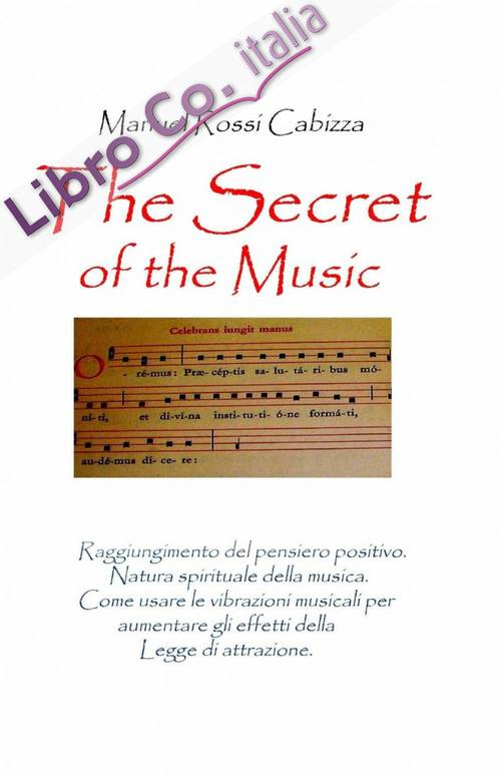 The secret of the music. Ediz. italiana