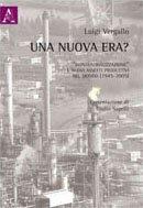 Una Nuova Era? Deindustrializzazione e Nuovi Assetti Produttivi nel Mondo, 1945-2005