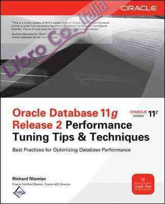Oracle database 11g release 2 performance tuning tips