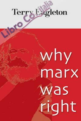 Why Marx Was Right.