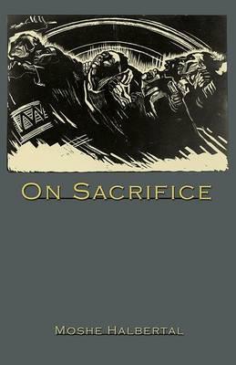 On Sacrifice.