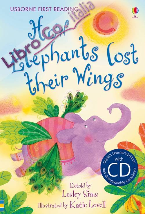 How elephants lost their wings. Con CD.