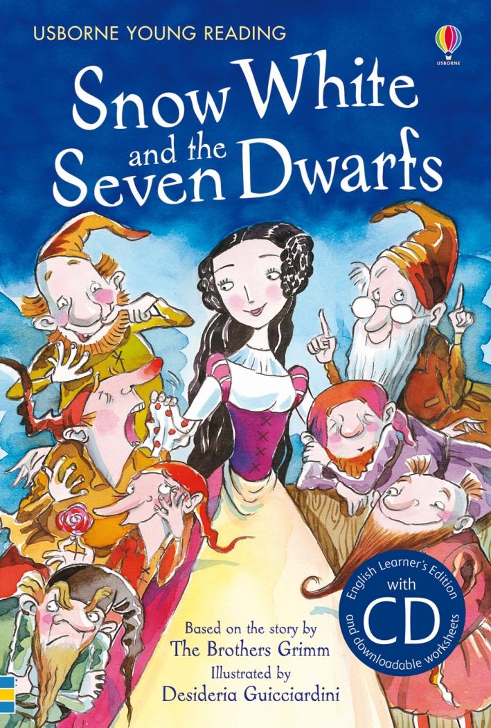 Snow White and the seven dwarfs. Con CD.