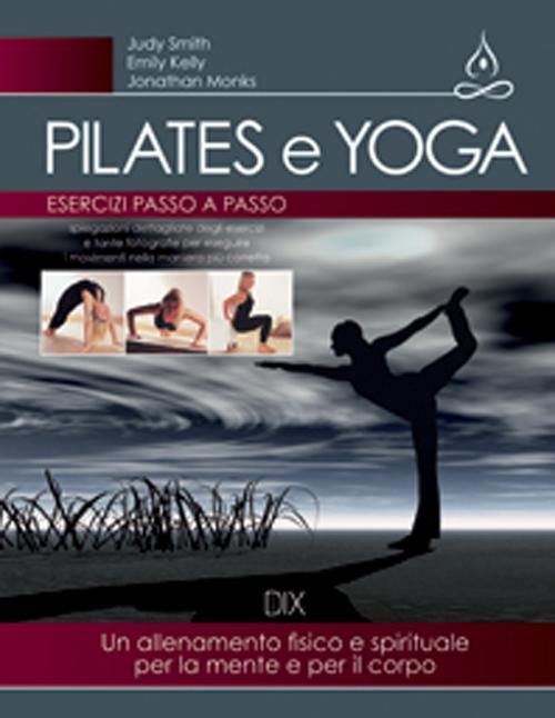 Pilates e yoga.