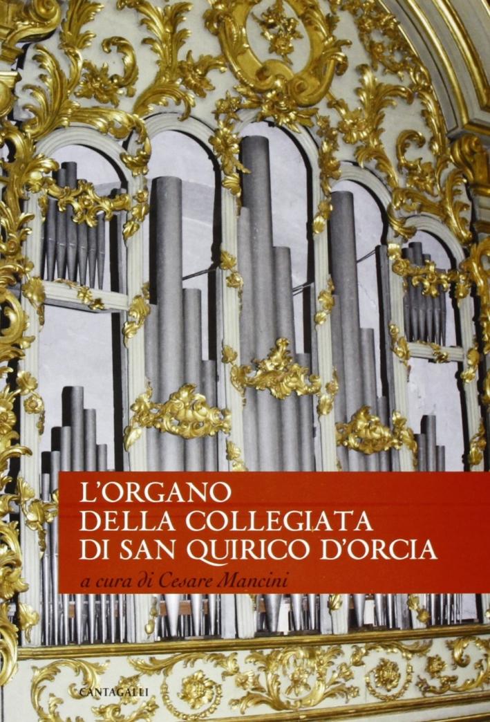 L'Organo della Collegiata di San Quirico d'Orcia