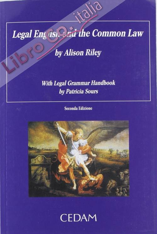 Legal english and the common law with legal grammar handbook. Ediz. italiana e inglese.