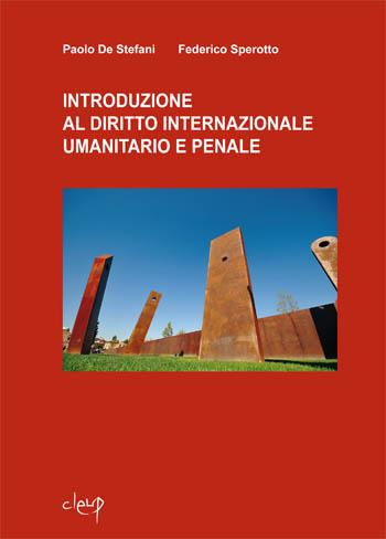 Introduzione al diritto internazionale umanitario e penale.