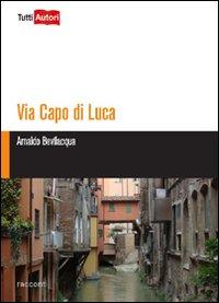 Via Capo di Lucca.