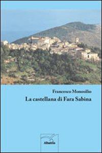 La castellana di Fara Sabina.