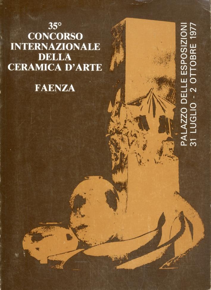 35° Concorso Internazionale della Ceramica d'Arte Contemporanea.