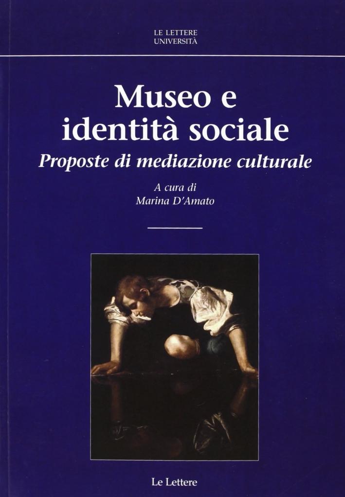 Museo e identità sociale. Proposte di mediazione culturale