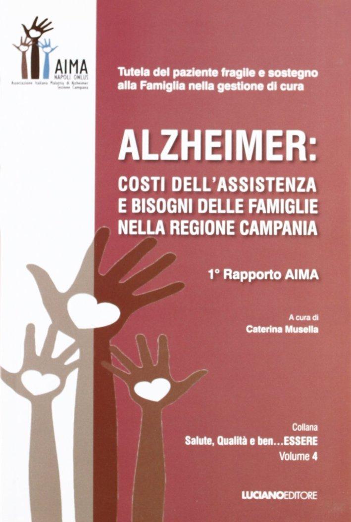 Alzheimer. Costi dell'assistenza e bisogni delle famiglie nella regione Campania