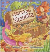 Il tesoro della sirenetta. Libro pop-up.