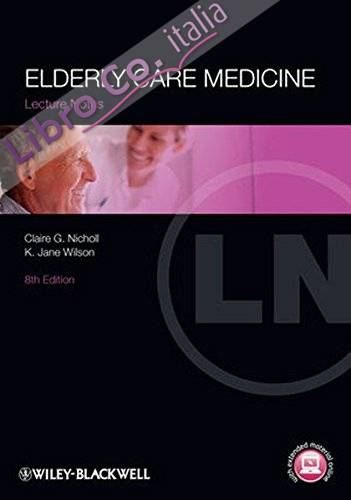 Lecture Notes: Elderly Care Medicine.