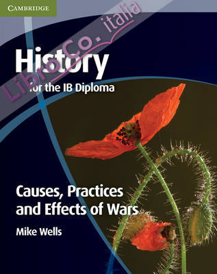 History for the IB Diploma: Causes, Practices and Effects of.