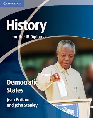 History for the IB Diploma: Democratic States.