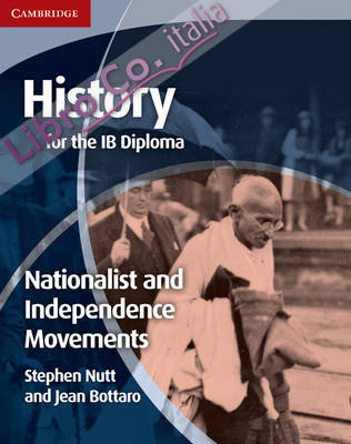 History for the IB Diploma: Nationalist and Independence Mov